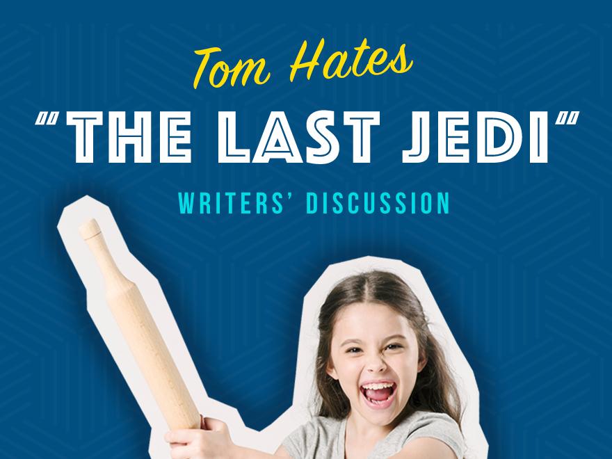 Tom Hates the Last Jedi