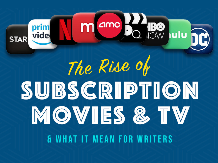 Session #57 - The Rise of Subscription Movies & TV