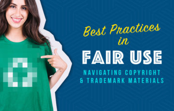 Best Practices in Fair Use