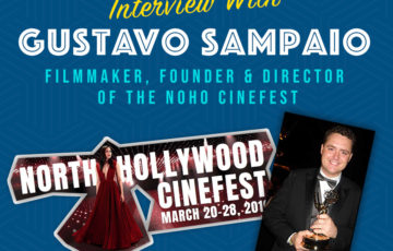 Interview with Gustavo Sampaio, Founder and Director of the NoHo Cinefest