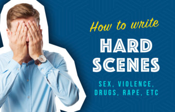 Session #89 - Writing Hard Scenes