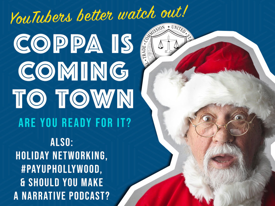 Santa is freaking out over the new FTC COPPA rules for YouTubers