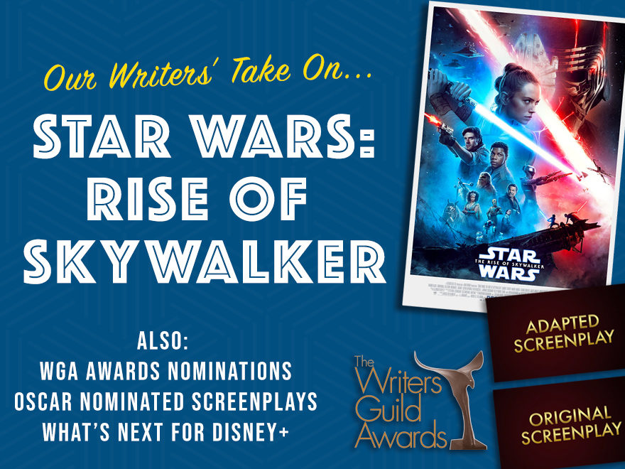 Session #105 - Awards Season, Disney+, Star Wars: Rise of Skywalker