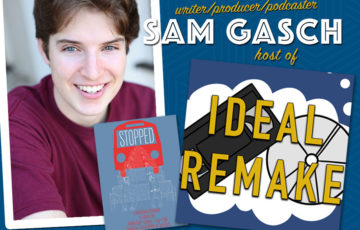 """Sam Gash, host of the """"Ideal Remake"""" podcast"""