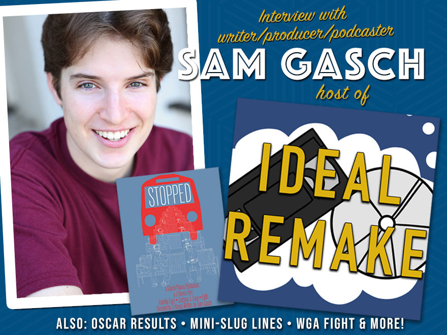 "Sam Gash, host of the ""Ideal Remake"" podcast"