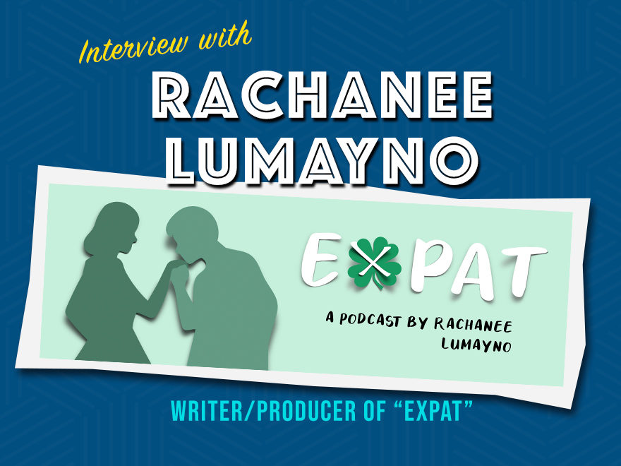 Expat - A comedy Podcast by Rachanee Lumayno