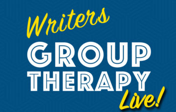 Writers Group Therapy Live - Tuesday on Facebook at 4pm PST