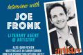 Session #110 features Joe Front, Literary Agent
