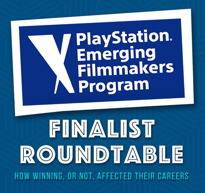 Playstation Emerging Filmmaker Finalist Roundtable
