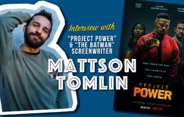 Interview with Mattson Tomlin