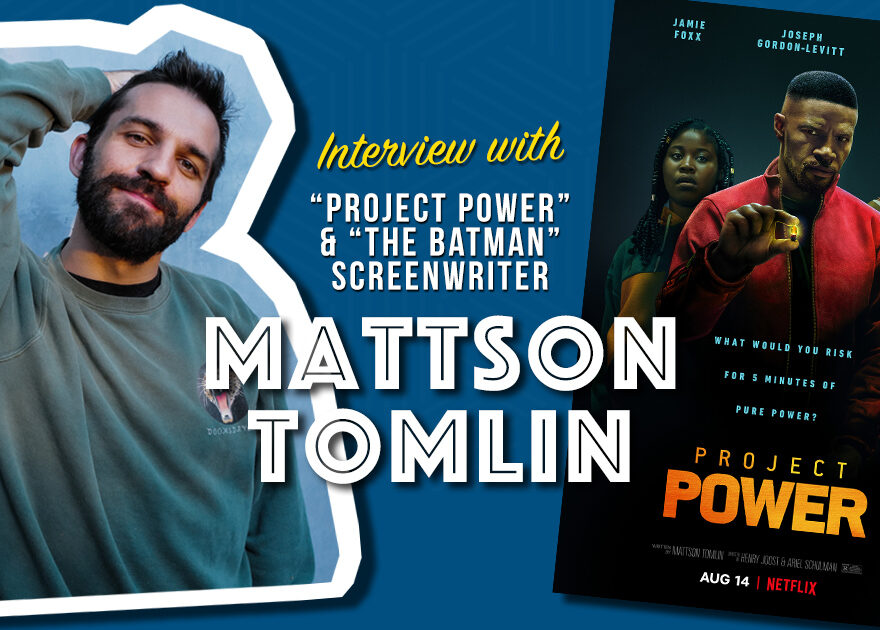 Interview with Mattson Tomlin