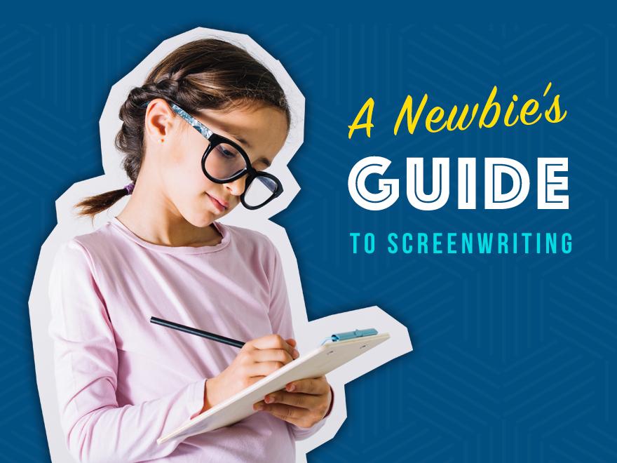 Newbie Guide to Screenwriting