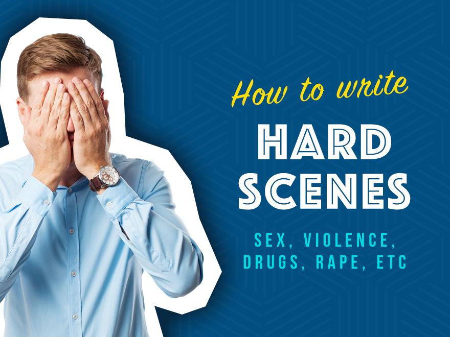 Session #89 - Writing Hard Scenes